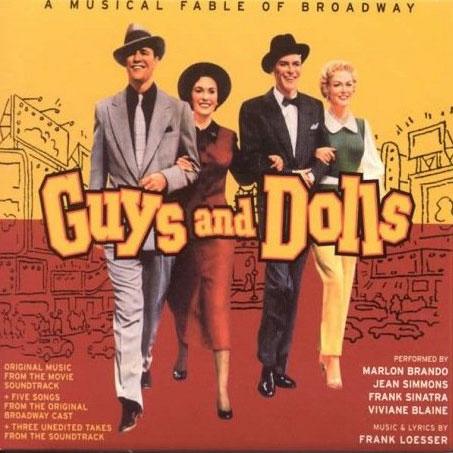Guys And Dolls ガイズ・アンド...